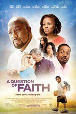 A Question of Faith 123movies