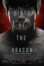 Birth of the Dragon 123movies
