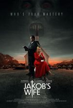 Смотреть Jakob's Wife 123movies