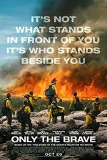 Only the Brave 123movies