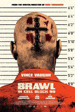 Brawl in Cell Block 99 123movies