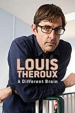 Shikoni Louis Theroux: A Different Brain 123movies