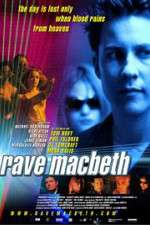 Rave Macbeth 123movies