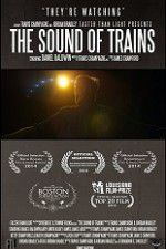 The Sound of Trains 123movies