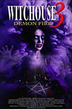 Witchouse 3: Demon Fire 123movies