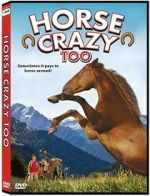 Horse Crazy 2: The Legend of Grizzly Mountain 123movies