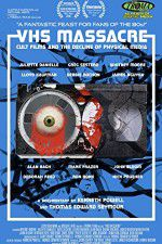 VHS Massacre Cult Films and the Decline of Physical Media 123moviess.online