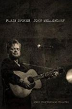 John Mellencamp: Plain Spoken Live from The Chicago Theatre 123moviess.online