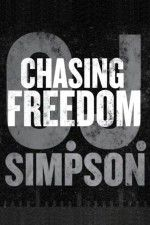 O.J. Simpson: Chasing Freedom 123movies