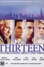 Thirteen Conversations About One Thing 123movies