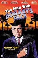 The Man with Bogart's Face 123movies