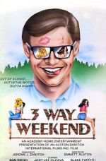 Three-Way Weekend 123movies