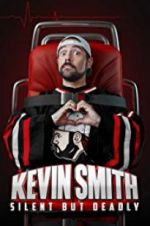 Kevin Smith: Silent But Deadly 123moviess.online