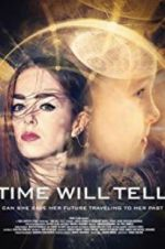 Time Will Tell 123moviess.online