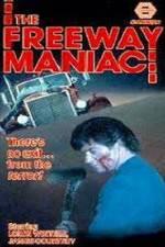 Freeway Maniac 123movies