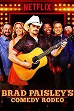 Brad Paisley\'s Comedy Rodeo 123moviess.online