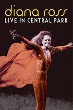 Diana Ross Live from Central Park 123movies
