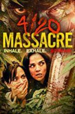 4/20 Massacre 123moviess.online