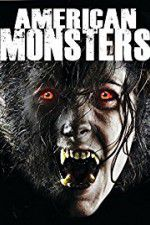 American Monsters Werewolves Wildmen and Sea Creatures 123movies