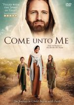 Féach Come Unto Me 123movies