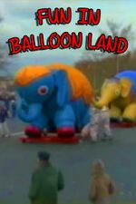 வாட்ச் Fun in Balloon Land 123movies