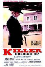 Killer Caliber .32 123movies