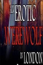 An Erotic Werewolf in London 123movies