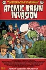 Atomic Brain Invasion 123movies