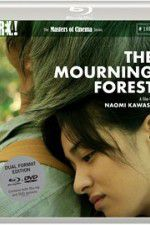 The Mourning Forest 123movies
