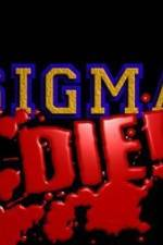 Sigma Die 123movies