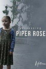 Possessing Piper Rose 123movies