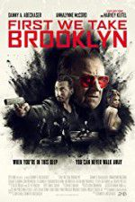First We Take Brooklyn 123movies