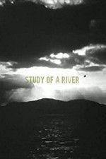 Study of a River 123movies