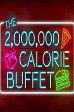 The 2,000,000 Calorie Buffet 123movies