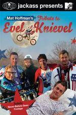 Jackass Presents Mat Hoffmans Tribute to Evel Knievel 123movies