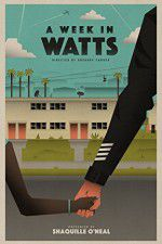 A Week in Watts 123movies