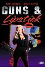 Guns and Lipstick 123movies