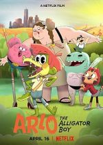 पहा Arlo the Alligator Boy 123movies