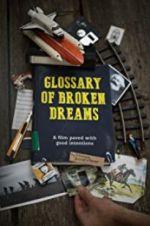 Glossary of Broken Dreams 123movies