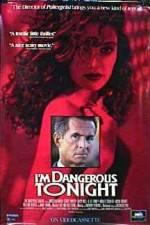 I'm Dangerous Tonight 123movies