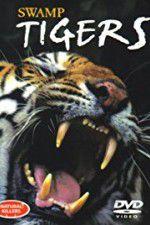 Swamp Tigers 123movies