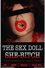 The Sex Doll She-Bitch 123movies