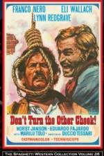 Don't Turn the Other Cheek 123movies