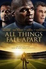 All Things Fall Apart 123moviess.online