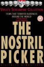 The Nostril Picker 123movies