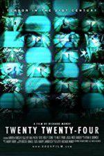 Twenty Twenty-Four 123movies