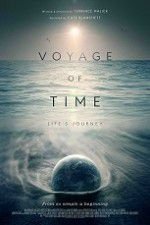 Voyage of Time: Life\'s Journey 123movies