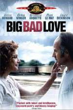 Anschauen Big Bad Love 123movies
