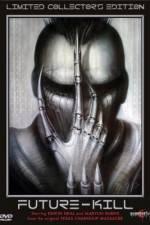 Future-Kill 123movies