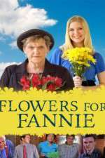 Flowers for Fannie 123movies